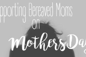Bereaved Moms
