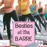 Besties at the Barre Event on July 13