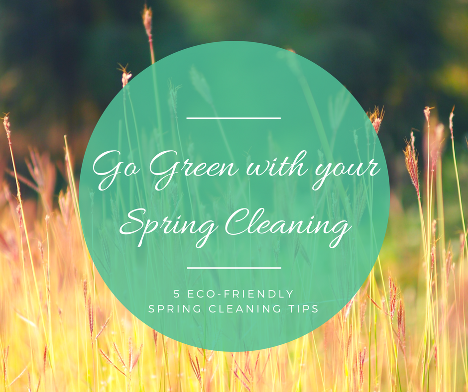 Green cleaning tips - Five eco-friendly spring cleaning tips