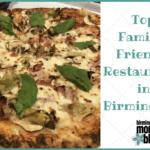 Top Family-Friendly Restaurants in Birmingham