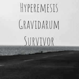 You will survive hyperemesis gravidarum and enjoy motherhood!